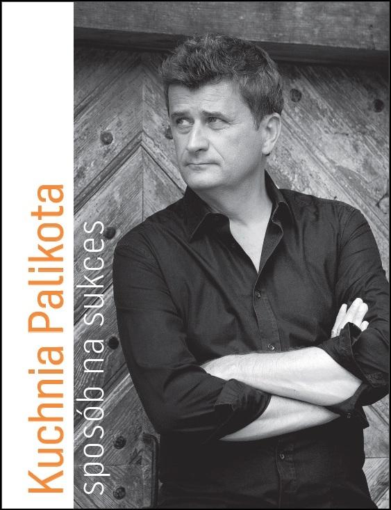 "Janusz Palikot, ""Kuchnia Palikota. Sposób na sukces"""