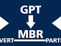 Mengubah Partisi GPT ke MBR Tanpa Menghapus Data Saat Menginstal Ulang Windows