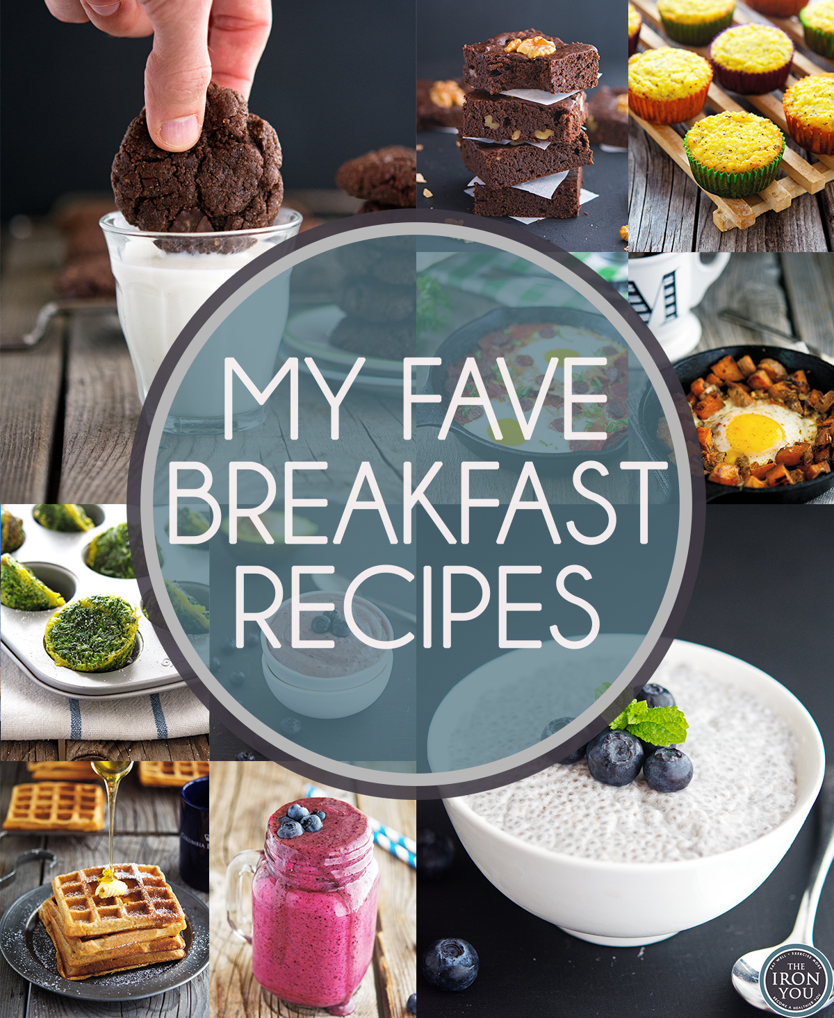 The Iron You: My Fave Breakfast Recipes