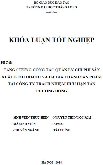 Tăng cường công tác quản lý chi phí sản xuất kinh doanh và hạ giá thành sản phẩm tại Công ty TNHH Tân Phương Đông