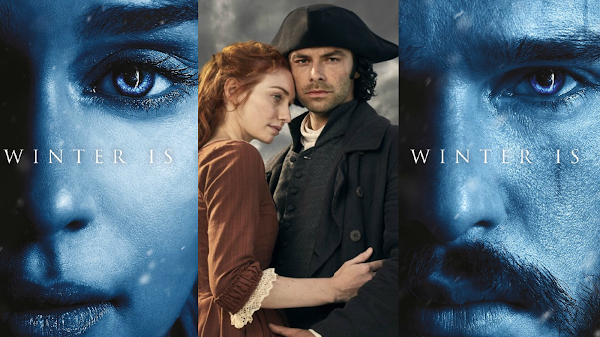 Writing About: 'Poldark' Season 3 & 'Game of Thrones' Season 8