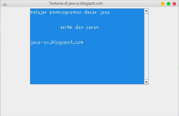 Gambar 2 - jTextArea Pada Komponen Swing di Java