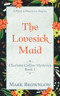 Book cover: The Lovesick Maid by Mark Brownlow