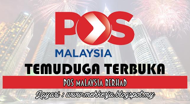 Temuduga Terbuka Terkini 2016 di POS Malaysia Berhad