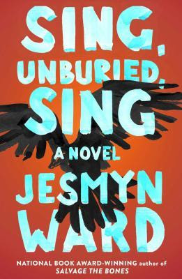 Sing Unburied Sing, Jesmyn Ward, Book Review, InToriLex