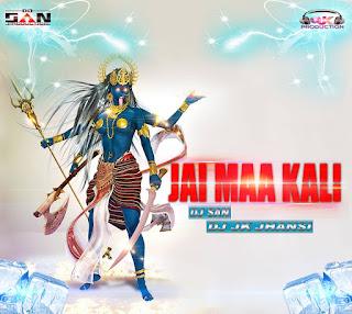 Download-Jai-Maa-Kali-Dj-Jk-Jhansi-Feat-Dj-San-Indiandjremix