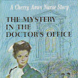 Series Books for Girls: Cherry Ames Doctor's Office and Ski Nurse Mystery
