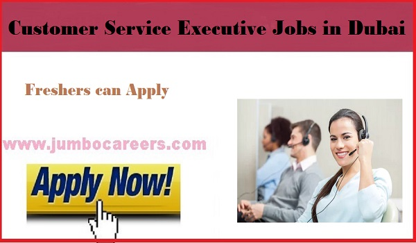 Customer care executive jobs in Dubai for Indians, Recent UAE jobs,