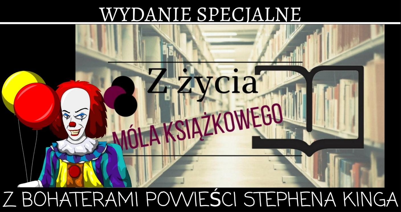 marzenie literackie, stephen king, książkoholicy, pennywise