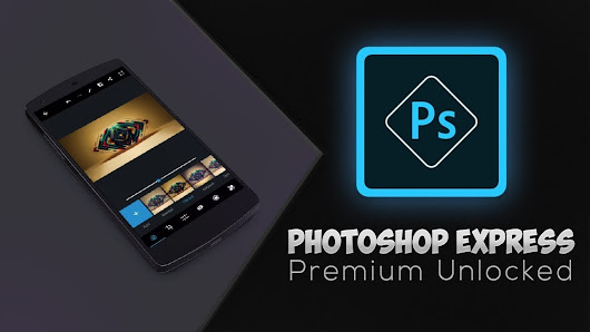 Download Latest Version of Adobe Photoshop Express (Premium Unlocked) for FREE [Latest] [2018] [NEW]