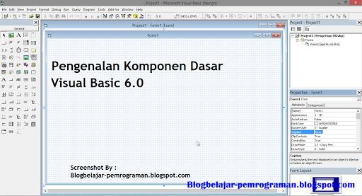 Pengenalan dan Fungsi Komponen komponen Dasar pada Visual Basic 6.0