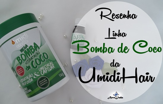 Bomba de Coco da UmidiHair
