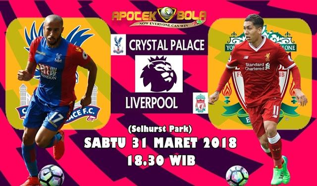 Prediksi Crystal Palace vs Liverpool 31 Maret 2018