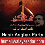 http://www.humaliwalayazadar.com/2013/06/nasir-asghar-party-nohay-2002-2013.html