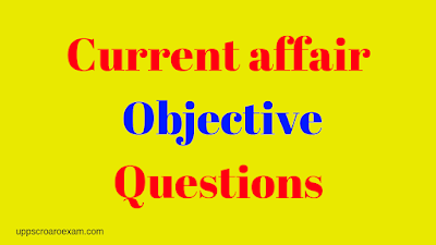 Current affairs 2019 Objective questions of March 2019