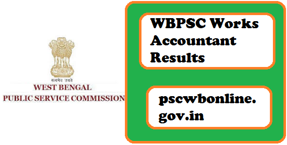 WBPSC Works Accountant Result 2018, Merit list, Cut off marks