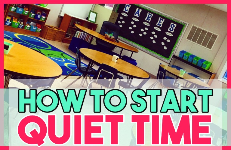 How to start Quiet Time from Responsive Classroom at your elementary school!