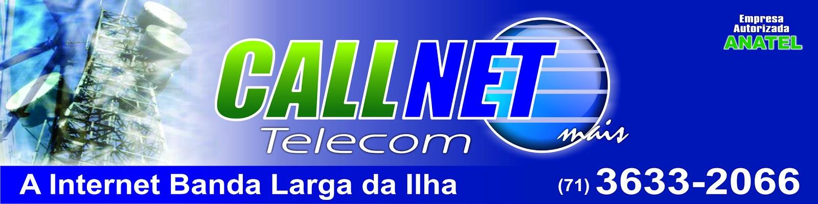 CALLNET TELECOM: A sua melhor opção em banda larga