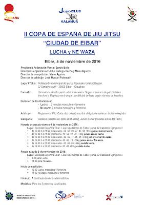 https://www.fmjudo.es/attachments/article/2266/COPA%20ESPA%C3%91A%20CIUDAD%20DE%20EIBAR%20DE%20JIU%20JITSU%20NORMATIVA%202016.pdf
