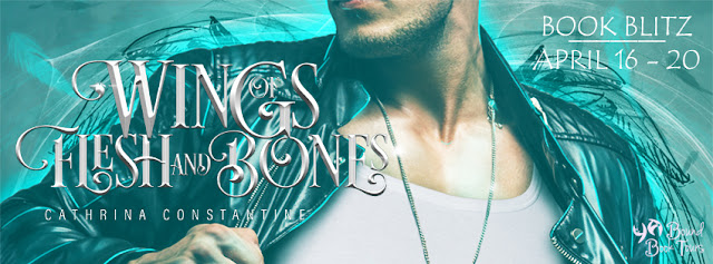 {Excerpt+Giveaway} Wings of Flesh and Bones by Cathrina Constantine