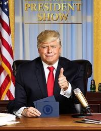 The President Show | Bmovies