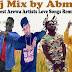 [Mixtape] DjAbbaMlf - Best of Arewa Artist Love Songs Remix