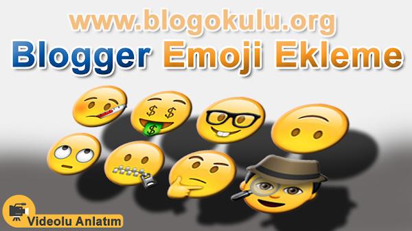 Blogger Emoji Ekleme, Simge, Karakter, İşaret Ekleme (Kodsuz Çok Basit Bir Yöntem)