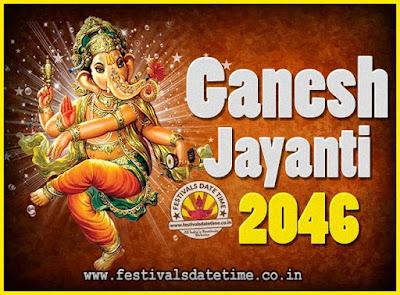 2046 Ganesh Jayanti Puja Date & Time, 2046 Ganesh Jayanti Calendar