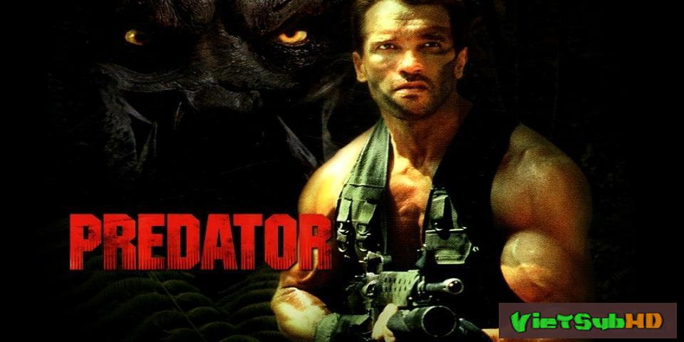 Phim Quái Vật Vô Hình 1 (tiêu Diệt Ác Thú 1) VietSub HD | Predator 1987
