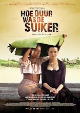 Hoe Duur was de Suiker (The Price Of Sugar) (2013)