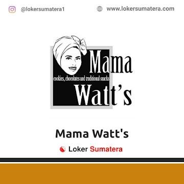 Lowongan Kerja Medan: Mama Watt's Mei 2021