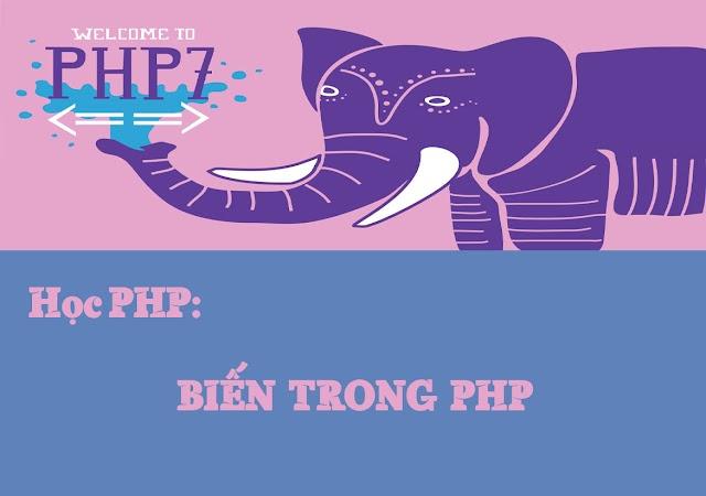 Bài 2: Khái niệm về biến và khai báo biến trong PHP