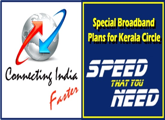 BSNL regularised Circle Specific 20 Mbps unlimited broadband plans for Kerala Circle with effect from 1st December 2016 on wards