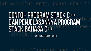 Contoh Program Stack C++ Dan Penjelasannya Program Stack Bahasa C++