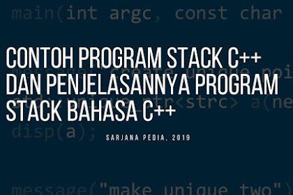 Contoh Program Stack C++ Dan Penjelasannya Program Stack Bahasa C++