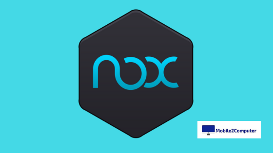 Nox Player Best Android Emulators for PC