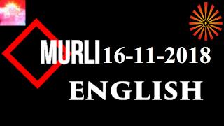 Brahma Kumaris Murli 16 November 2018 (ENGLISH) Madhuban BK Murli Today