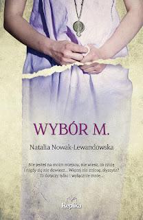 Wybór M - Natalia Nowak-Lewandowska (PATRONAT MEDIALNY)