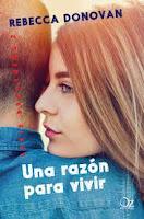 http://elrincondealexiaandbooks.blogspot.com/2018/06/una-razon-para-vivir-de-rebecca-donovan.html