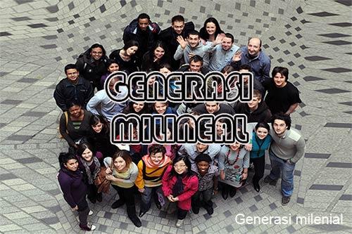 Pengertian Generasi Milenial