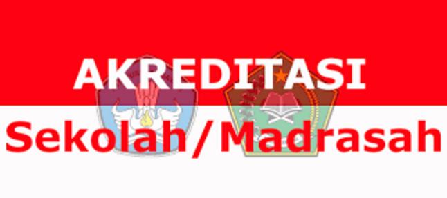 Download Syarat Akreditasi Sekolah Madrasah Tahun 2017