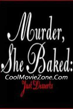 Murder, She Baked: Just Desserts (2017)
