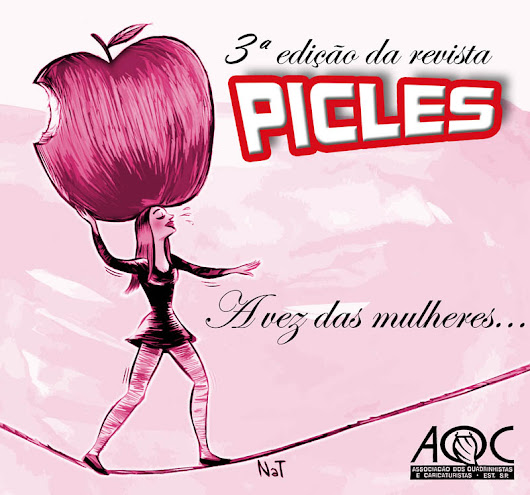 PICLES #03 - A vez das Mulheres...