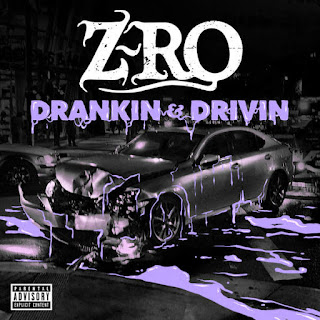 Z-Ro - Drankin' & Drivin' (2016) - Album Download, Itunes Cover, Official Cover, Album CD Cover Art, Tracklist