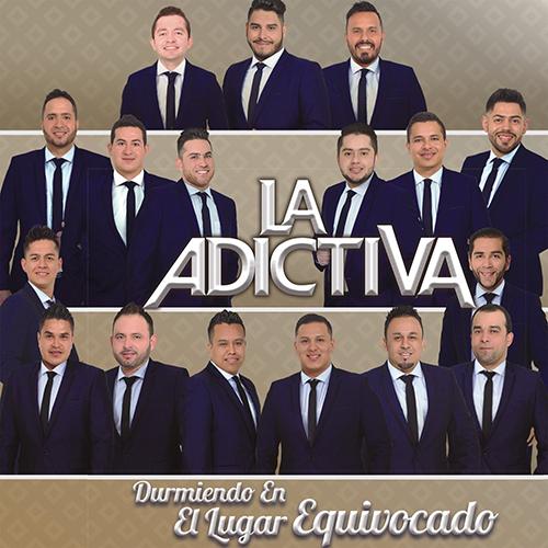 La Adictiva San José De Mesillas - Durmiendo En El Lugar Equivocado (Promos Nuevos 2016)