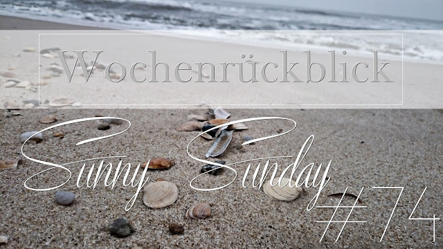 Wochenrückblick | Sunny Sunday #74 - weekreview, josie´s little wonderland, blog, josie unterwegs, travel, sylt