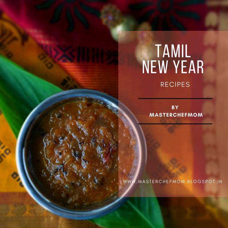 Masterchefmom tamil new year special recipes tamil puthandu tamil new year special recipes forumfinder Images