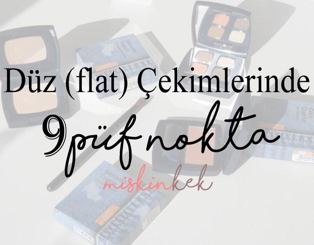blog-instagram-fotograf-tuyolari-duz-flat-fotografcilikta-9-puf-nokta