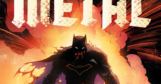 Dark Nights: Metal will be Six Issues and starts this August