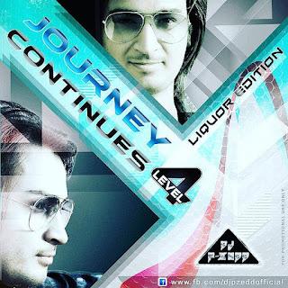 Journey-Continues-4-Liqur-Edition-DJ-P-Zedd